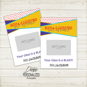 Personalized Teacher Appreciation SONIC Gift Card Holder | Printable - Digital File
