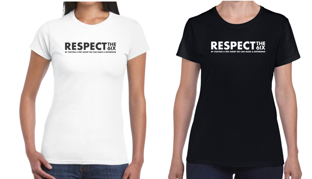 Respect The 6ix - Without Skyline - Women's