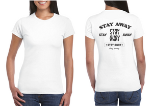 Stay Away - Reverse Only - Women's