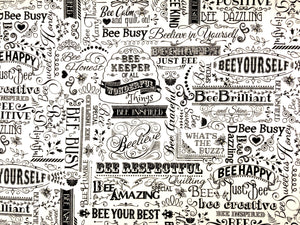 Cream cotton fabric covered with positive words such as believe, bee respectful and more.