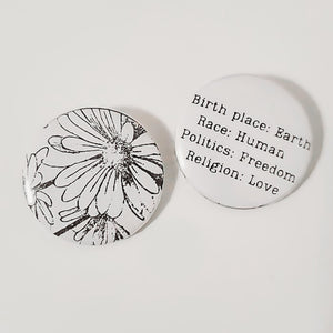 BIRTH PLACE: EARTH BUTTON PIN