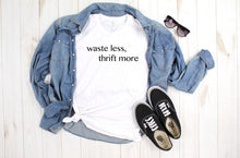 Load image into Gallery viewer, WASTE LESS THRIFT MORE ADULT TEE