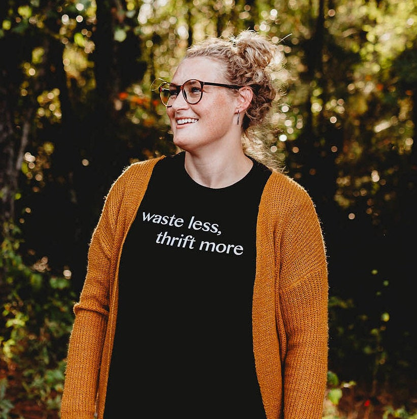 WASTE LESS THRIFT MORE ADULT TEE