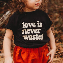 Load image into Gallery viewer, LOVE IS NEVER WASTED ADULT TEE