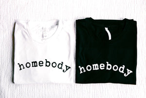 HOMEBODY ADULT TEE