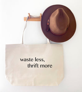 WASTE LESS, THRIFT MORE CANVAS TOTE BAG