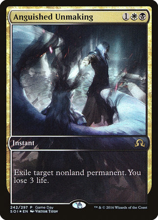 Anguished Unmaking [Shadows over Innistrad Promos] | Nerdz Cafe