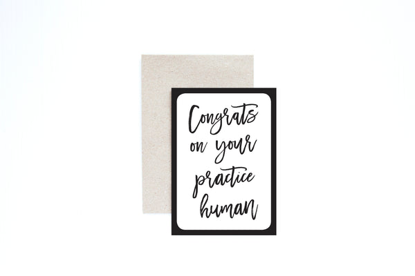 Congrats On Your Practice Human Card