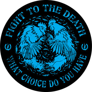 Fight To The Death Sticker