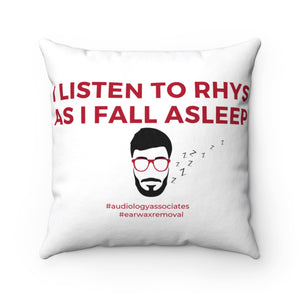I Listen To Rhys As I Fall Asleep Square Pillow. (USA ONLY)