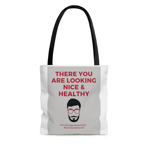 There You Are Looking Nice & Healthy Tote Bag- USA SHIPPING ONLY