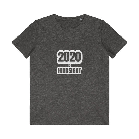 2020 is Hindsight Men's Organic Tee