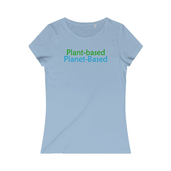 Plant-Based Planet-Based Women's Organic Tee