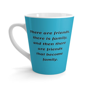 There are Friends Latte mug blue/black writing