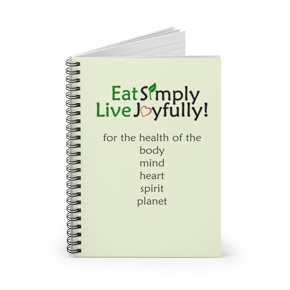 Eat Simply Live Joyfully Spiral Notebook - Ruled Line