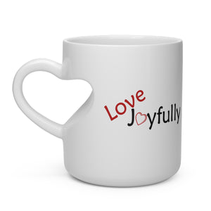 Love Joyfully Heart-Handle Mug