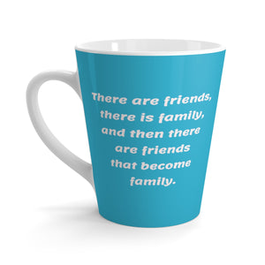 There are Friends Latte mug blue/white writing