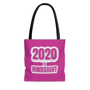2020 is Hindsight Tote Bag - Pink