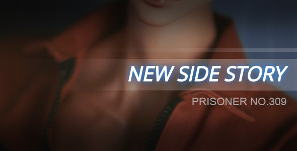 Side Story : Prisoner no.309