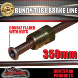1x TRAILER BUNDY TUBE HYDRAULIC BRAKE LINE AND NUTS 350MM. DOUBLE FLARED