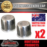 2X STAINLESS STEEL CENTRE CAP- SUIT 108.7 -115MM CENTRE BORE