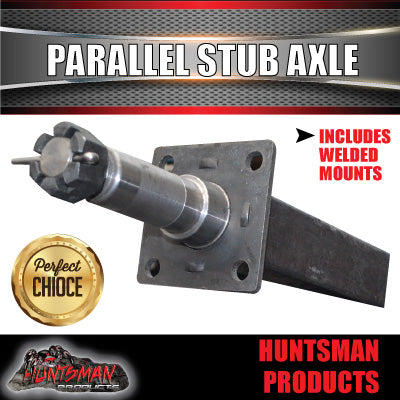x2 TRAILER STUB AXLES WITH BRAKE MOUNTS WELDED. SUITS PARALLEL BEARINGS