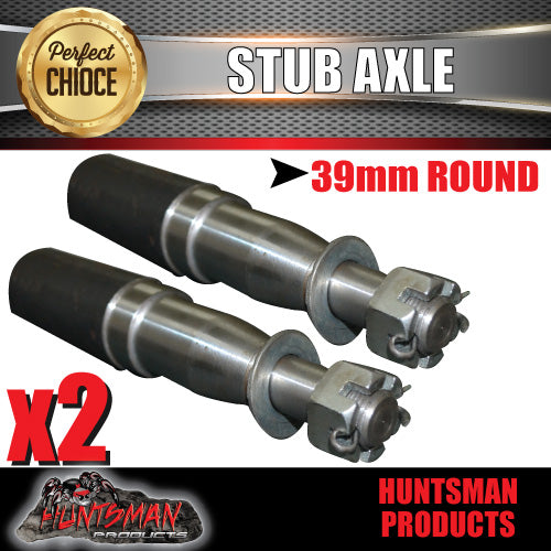 x2 STUB AXLES 39MM ROUND X 200MM.  SUIT HOLDEN BEARINGS