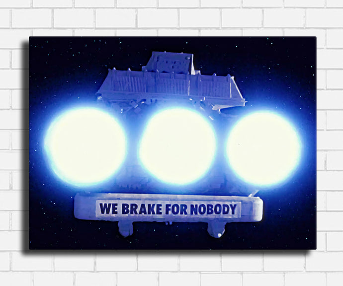 Spaceballs Brake For Nobody Canvas Sets
