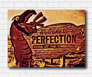 Tremors Welcome To Perfection Canvas Sets