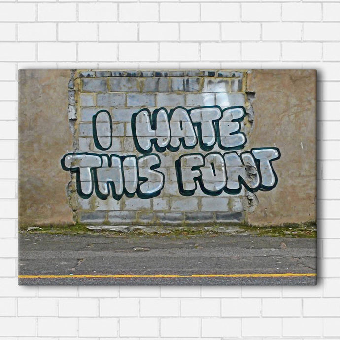Banksy Hate This Font Canvas Sets