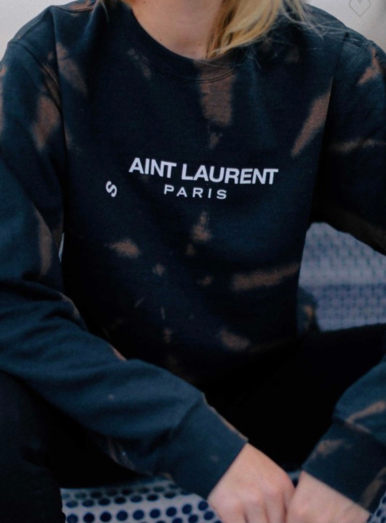 Ain't Laurent Sweatshirt