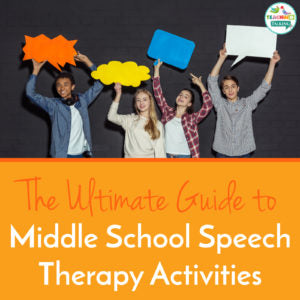 Middle School Speech Therapy Activities