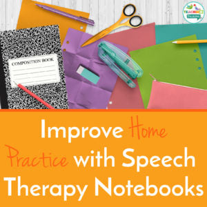 How Can I Use Speech Therapy Notebooks for Home Practice?