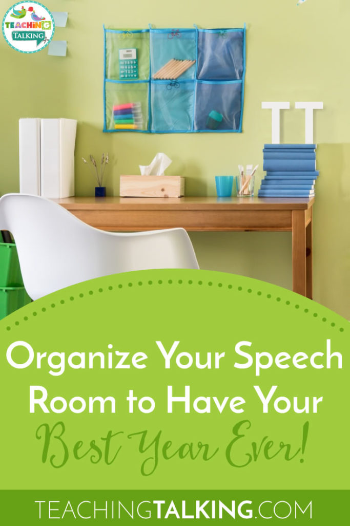 Speech Room Organization - Have Your Best Year Ever!