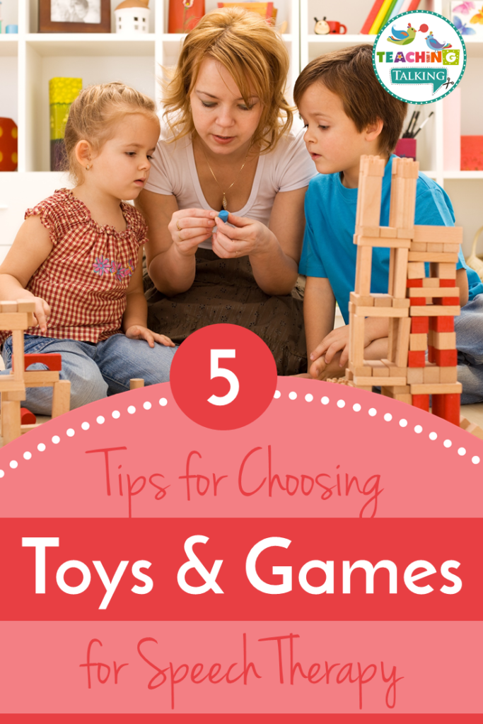 Tips for choosing toys and games for speech therapy