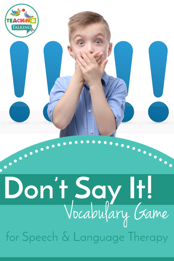Using Don't Say It for Speech Therapy