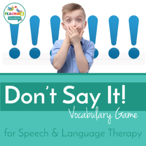 Don't Say It! game for Speech Therapy