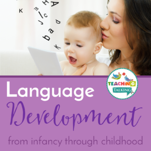 Language Development from Infancy to Childhood
