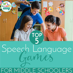 Speech Language Games for Middle Schoolers