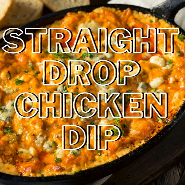 Straight Drop Buffalo Chicken Dip