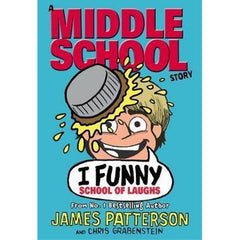 MIDDLE SCHOOL: I FUNNY  - SCHOOL OF LAUGHS - BOOKS FIRST ~ Mad About Books