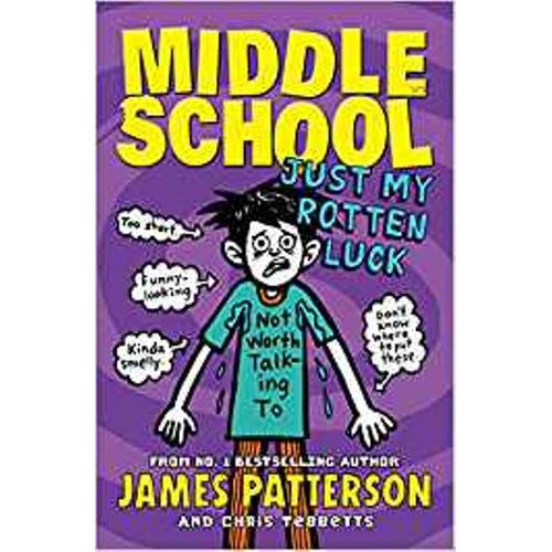 MIDDLE SCHOOL 7: JUST MY ROTTEN LUCK - BOOKS FIRST