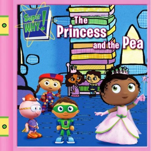 The Princess and the Pea (Super WHY!) Angela C. Santomero - BOOKS FIRST ~ Mad About Books