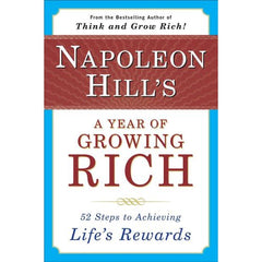 Napoleon Hill's a Year of Growing Rich: 52 Steps to Achieving Life's Rewards - BOOKS FIRST ~ Mad About Books
