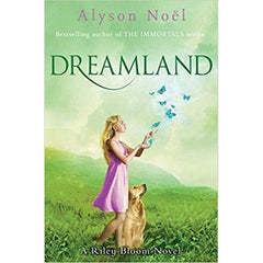 A Riley Bloom Novel: Dreamland - BOOKS FIRST ~ Mad About Books