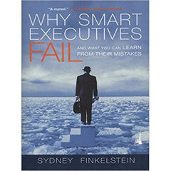 Why Smart Executives Fail - BOOKS FIRST ~ Mad About Books