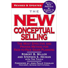 The New Conceptual Selling: The Most Effective and Proven Method for Face-to-Face Sales Planning - BOOKS FIRST ~ Mad About Books