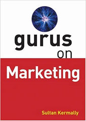 Gurus on Marketing - SULTAN KERMALLY - BOOKS FIRST ~ Mad About Books