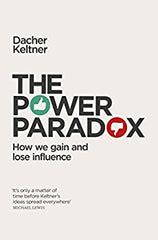 The Power Paradox: How We Gain and Lose Influence. - BOOKS FIRST ~ Mad About Books