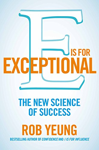 E is for Exceptional  : The New Science of Success - BOOKS FIRST